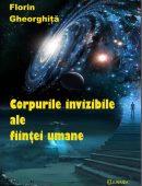 Corpurile invizibile ale ființei umane