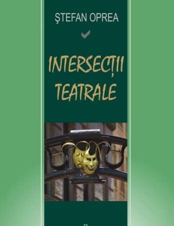 stefan_oprea-intersectii_teatrale-f
