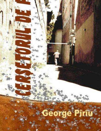 george-piriu-cersetorul-de-foc-6mai