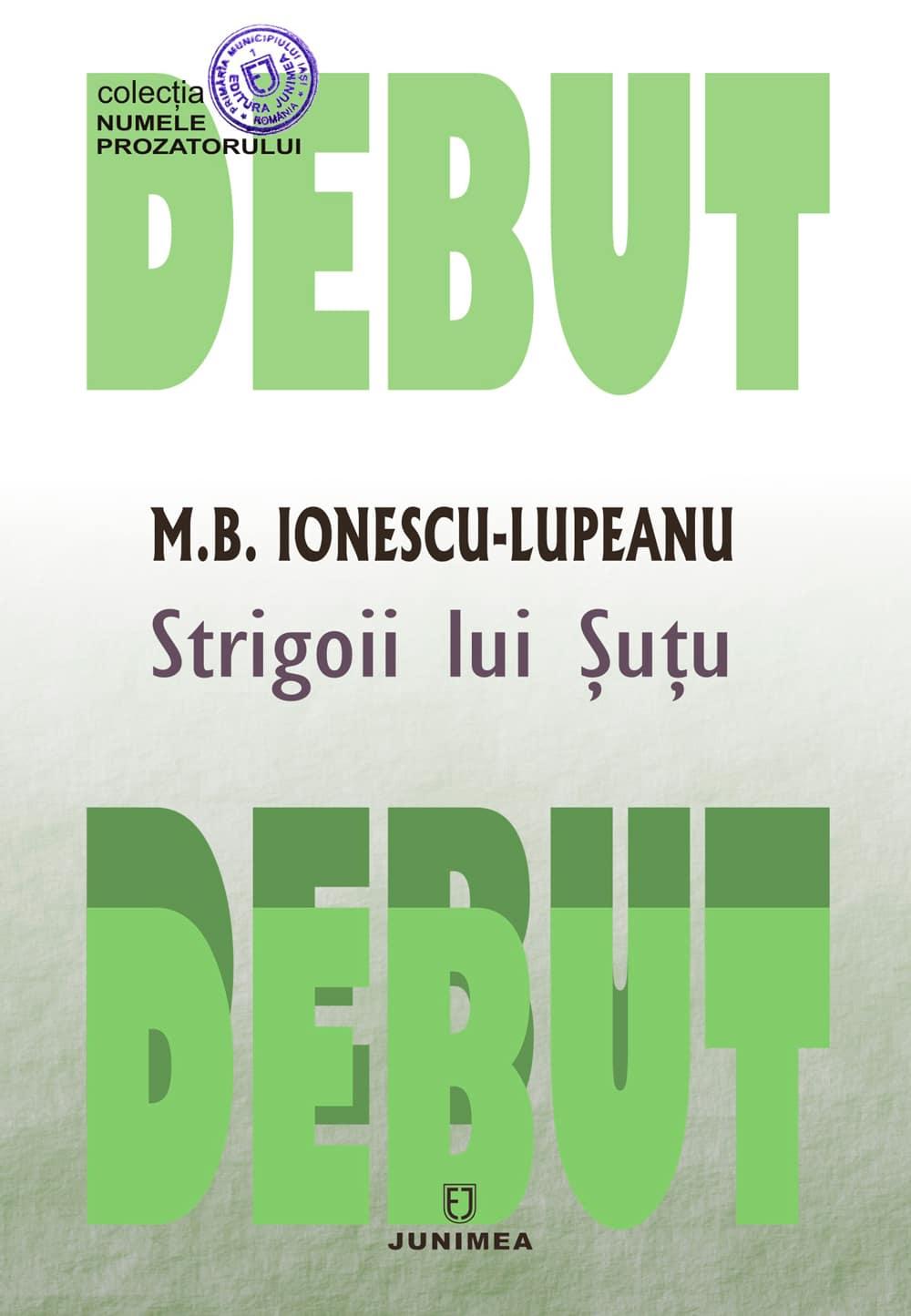 M.B. Ionescu-Lupeanu, Strigoii lui Şuţu
