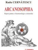 Arcanosophia. Repere pentru o fenomenologie a misterului