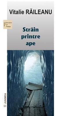 1-Vitalie-Raileanu---Strain-printre-ape-curbe