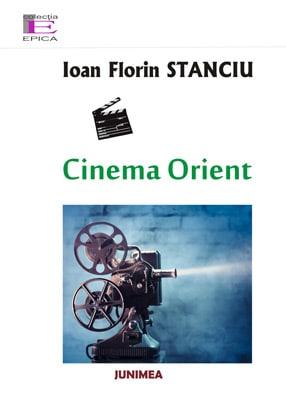 Ioan-Florin-STANCIU---Cinema-Orient
