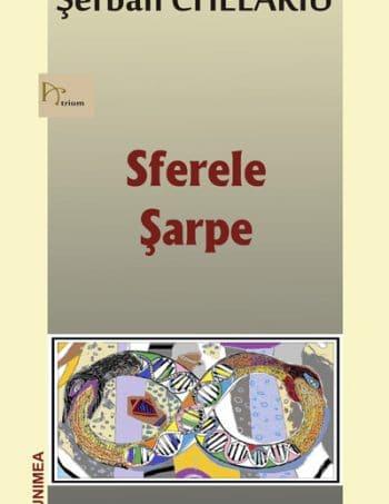 Serban-Chelariu-Sferele-Sarpe-15martie