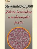 Zilnica beatitudine a malpraxisului poetic