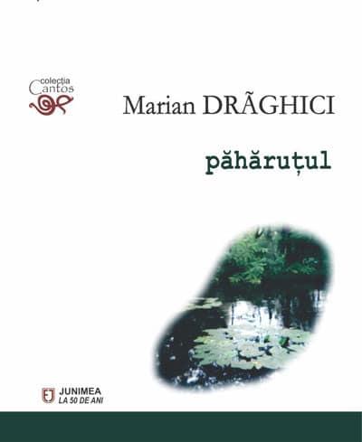 """""""Păhăruțul"""" lui Marian Drăghici"""