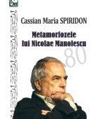 Metamorfozele lui Nicolae Manolescu