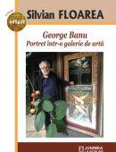 George Banu. Portret într-o galerie de artă