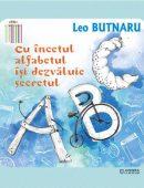 Cu încetul, alfabetul își dezvăluie secretul
